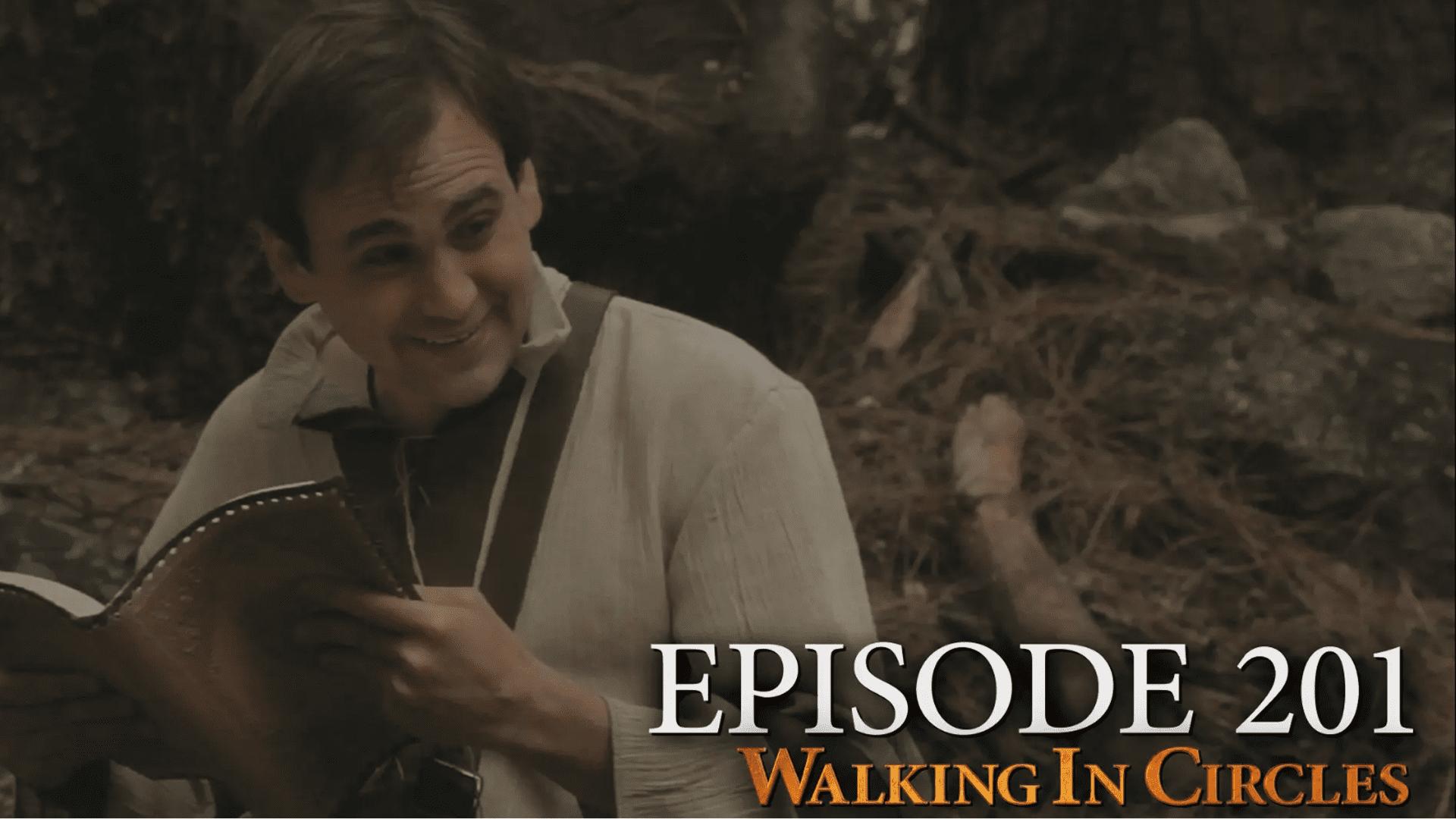Walking In Circles S2E1: Heroic Endeavors