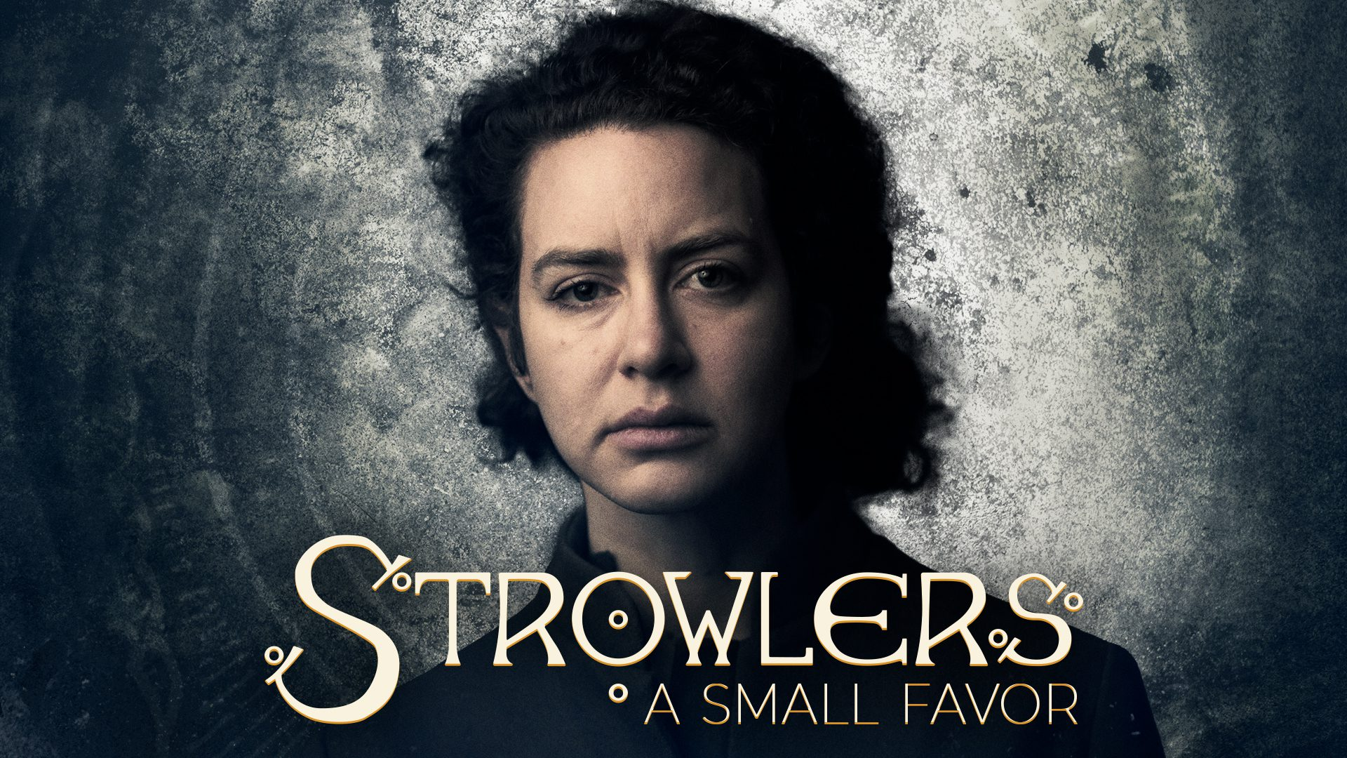 Strowlers A Small Favor