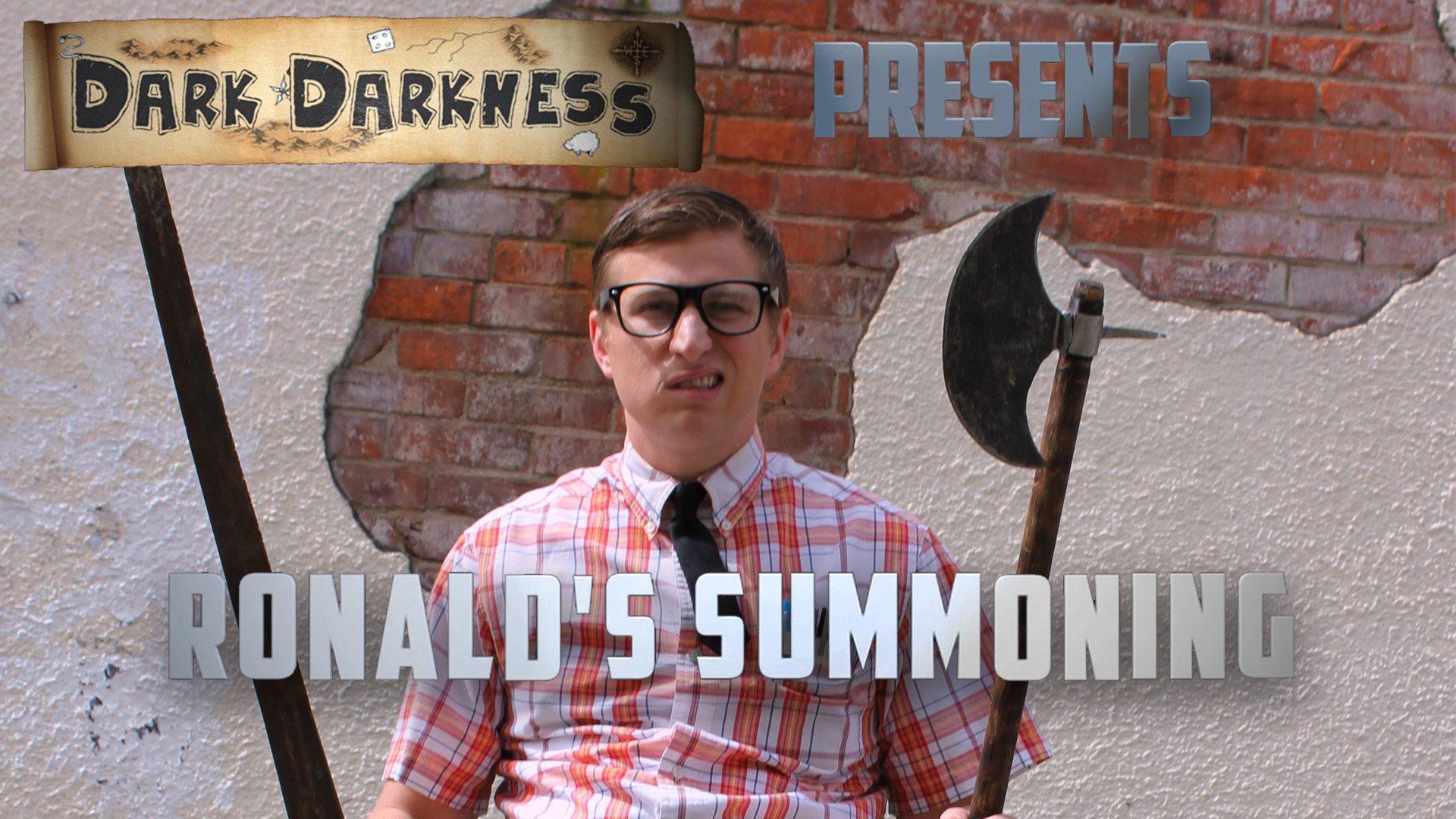 Dark Darkness Episode 01 Ronald's Summoning